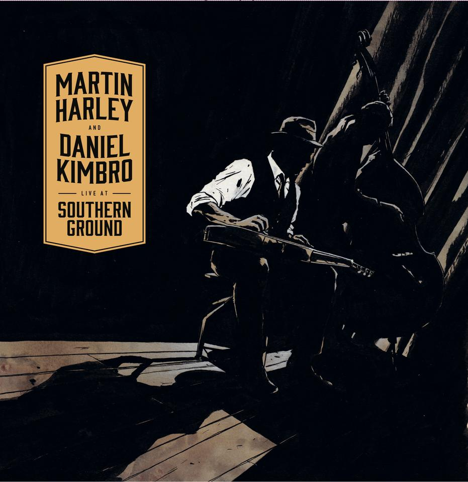 Live At Southern Ground CD - Martin Harley & Daniel Kimbro