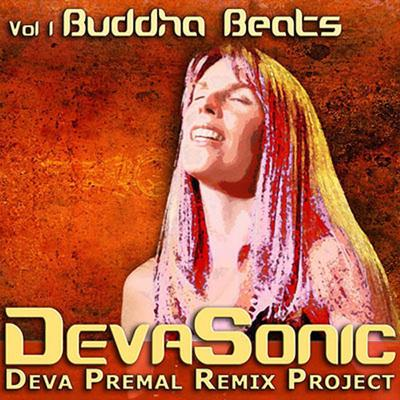 DevaSonic - Deva Premal Remix Project 1 - Buddha Beats - Digital