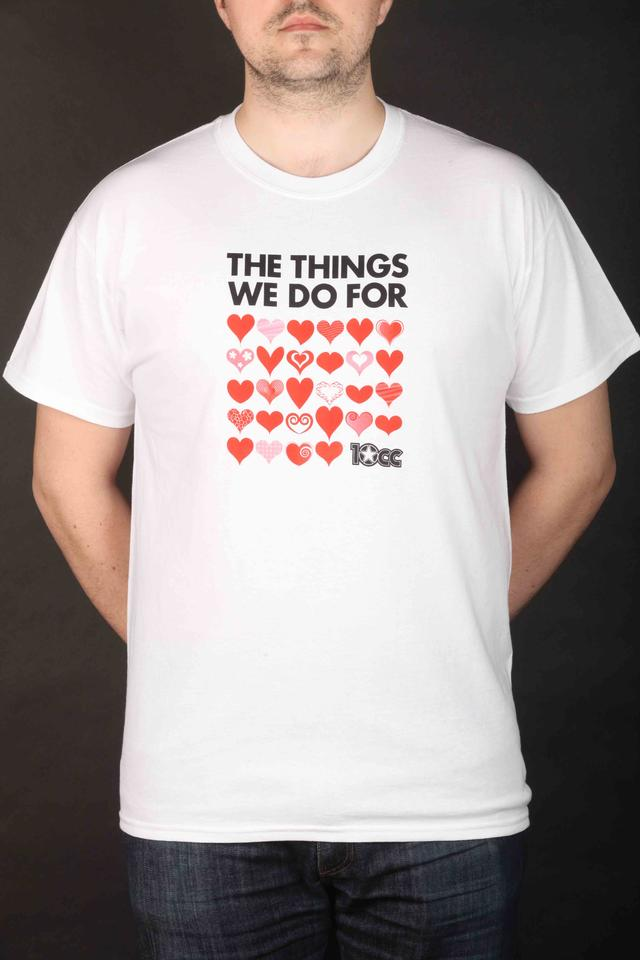 MENS Things We Do For Love T-Shirt