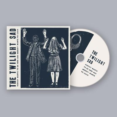 CD Album - Nobody Wants To Be Here And Nobody Wants To Leave