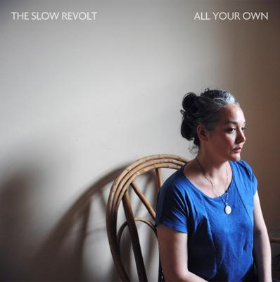 The Slow Revolt - All Your Own EP (digital)