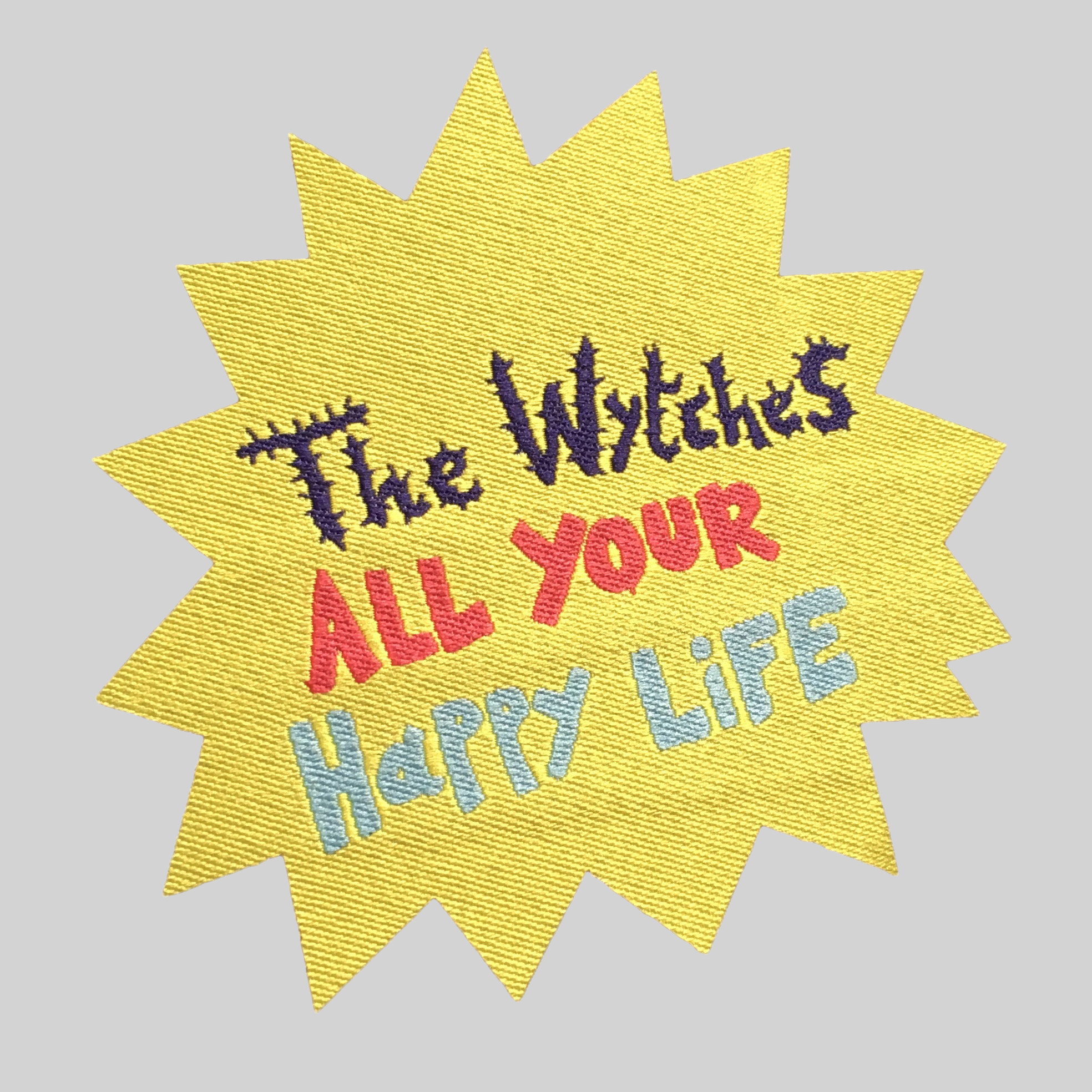 The Wytches - All Your Happy Life patch