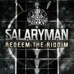 Salaryman - Redeem The Riddim (MP3)
