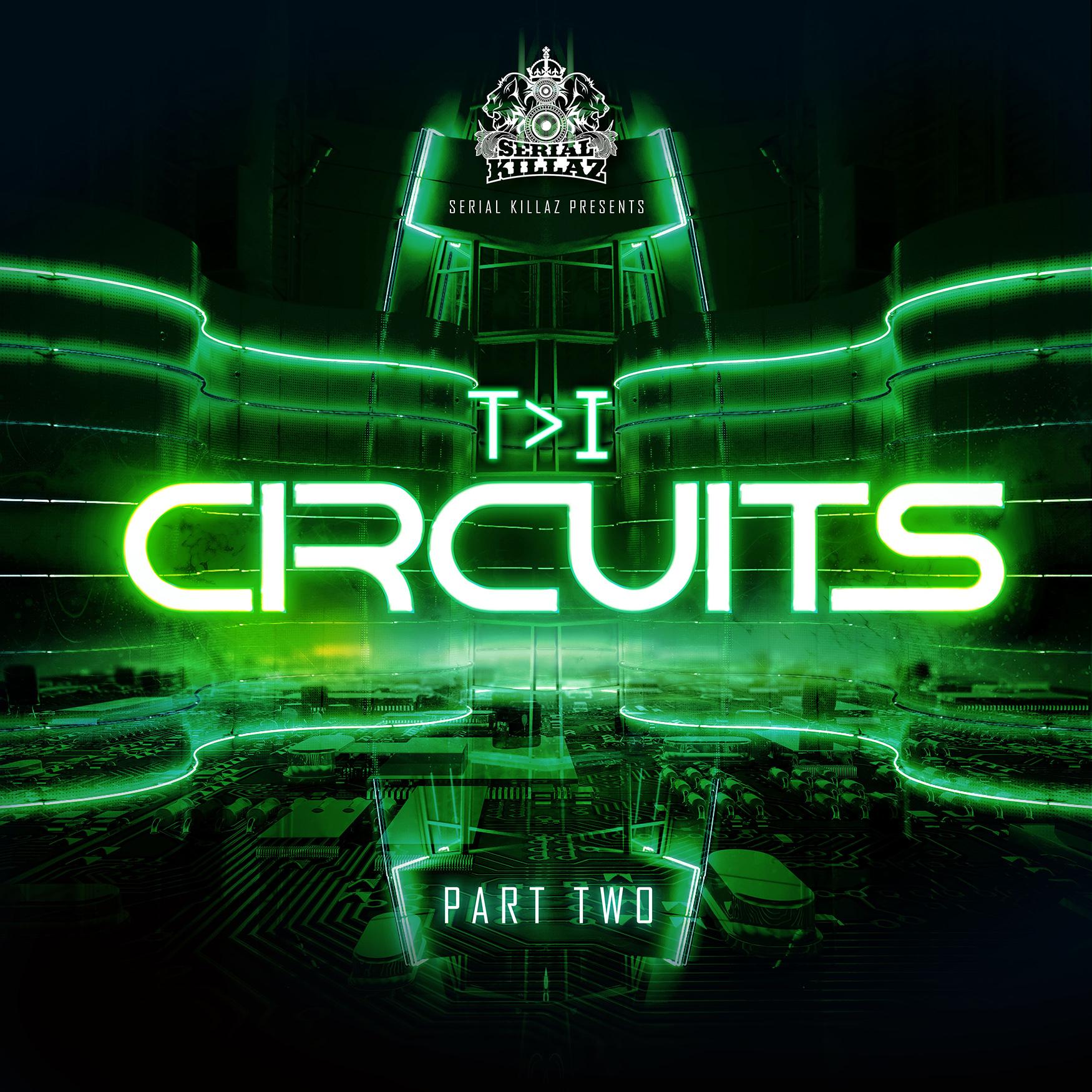 T>I - Circuits EP (Part 2)