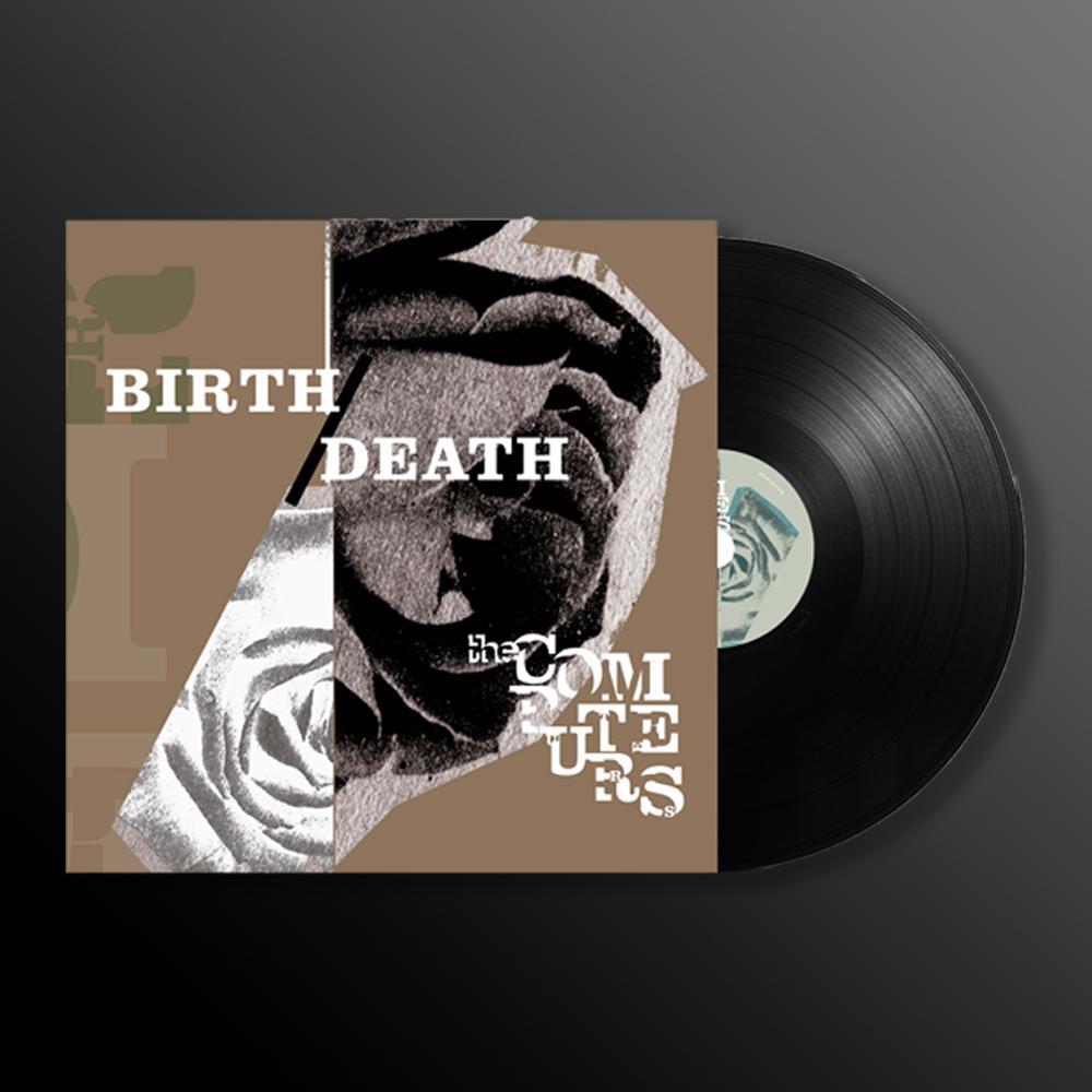 Birth/Death (choice of format) + T-Shirt